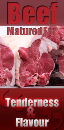 Beef Matured for Tenderness & Flavour
